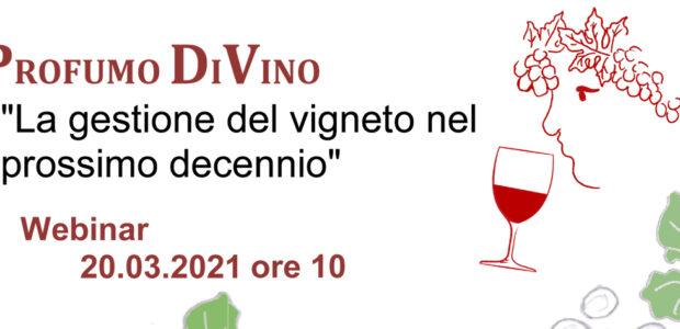 200 ospiti collegati online per il Webinar Profumo di Vino, sabato 20 marzo 2021